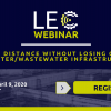 APRIL 9 WEBINAR: Keeping Distance Without Losing Control of Water/Wastewater Infrastructure